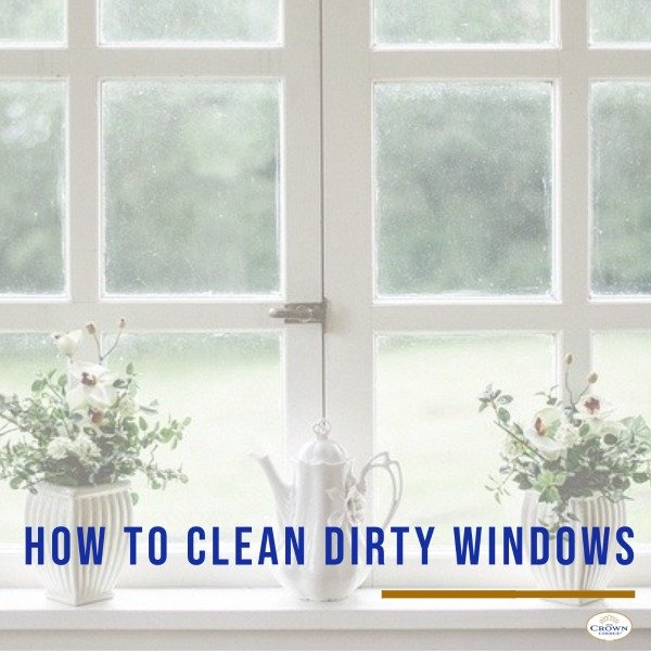 How to Clean Dirty Windows