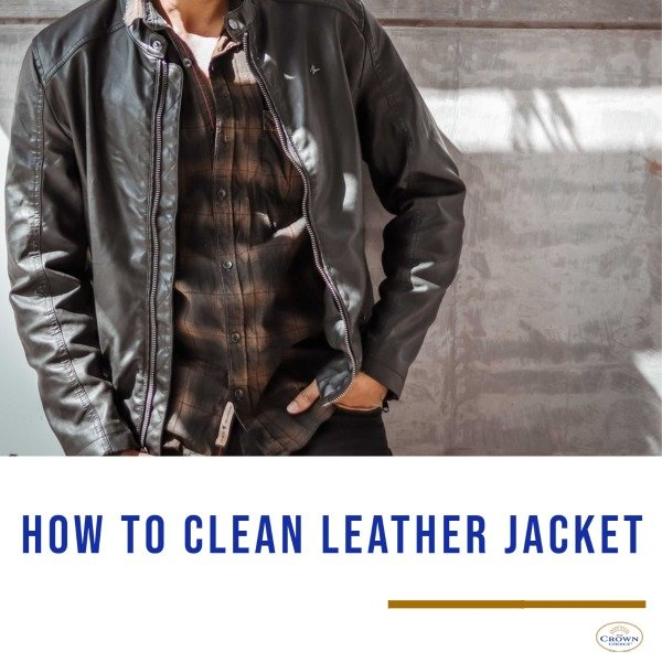 How to Clean Leather Jacket