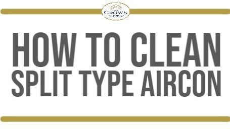How to Clean Split Type Aircon