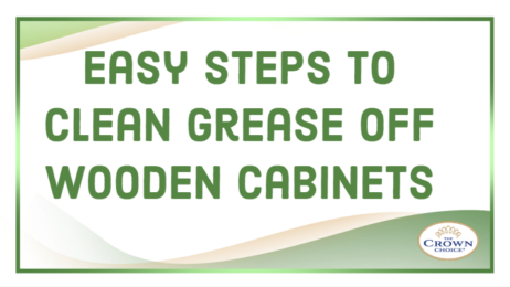 Easy Steps to Clean Grease Off Wooden Cabinets (1)