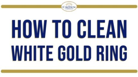 How to Clean White Gold Ring