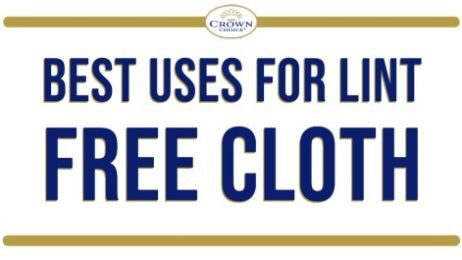 Best Uses for Lint Free Cloth