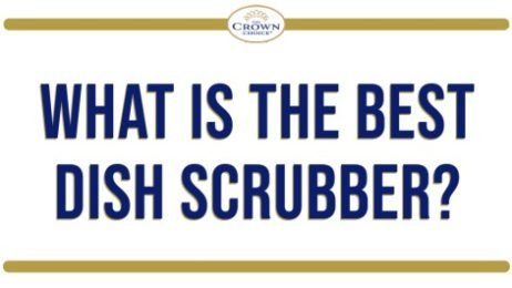 What Is the Best Dish Scrubber for You?