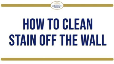 How to Clean Stains Off Walls