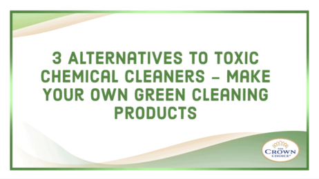 3 Alternatives to Toxic Chemical Cleaners - Make Your Own Green Cleaning Products