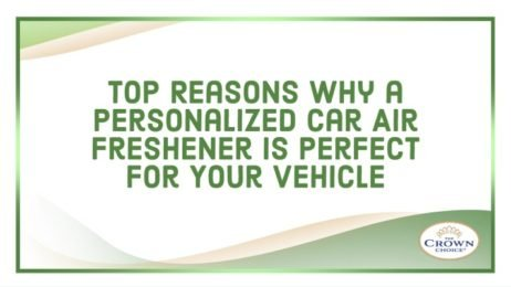 Top Reasons Why a Personalized Car Air Freshener Is Perfect for Your Vehicle