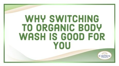 Why Switching to Organic Body Wash Is Good for You