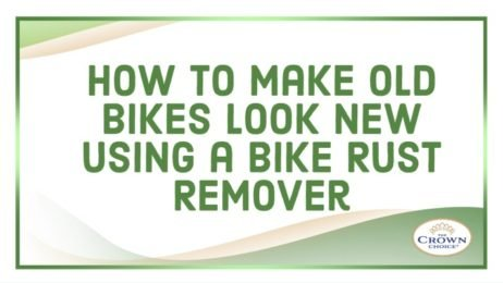How to Make Old Bikes Look New Using a Bike Rust Remover