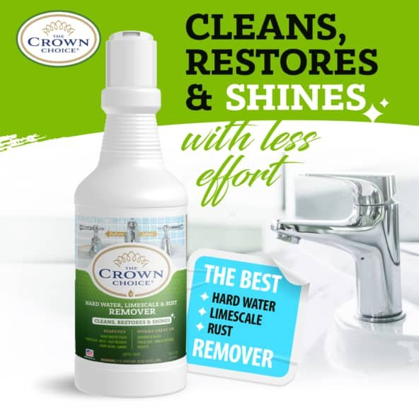 Best Hard Water Stain Remover -The Crown Choice Hard Water Stain Remover 17