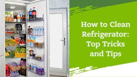 How to Clean Refrigerator_ Top Tricks and Tips